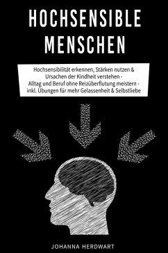 Hochsensible Menschen (eBook, ePUB) - Herdwart, Johanna