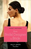 From Bridal Designer To Bride (Mills & Boon True Love) (How to Make a Wedding, Book 1) (eBook, ePUB)
