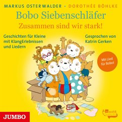 Bobo Siebenschläfer. Zusammen sind wir stark! (MP3-Download) - Osterwalder, Markus