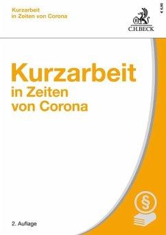 Kurzarbeit in Zeiten von Corona - Kurzarbeit in Zeiten von Corona