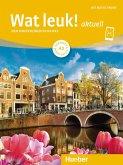 Wat leuk! aktuell A2. Kursbuch und Arbeitsbuch mit Audios online