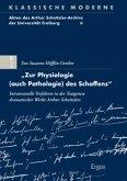 """""""Zur Physiologie (auch Pathologie) des Schaffens"""""""