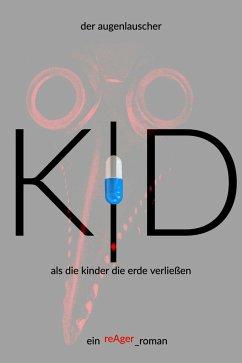 K D (eBook, ePUB) - Augenlauscher, der