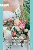 Greencard - Scheinehe mit Hindernissen (eBook, ePUB)
