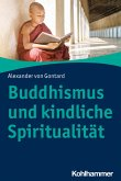 Buddhismus und kindliche Spiritualität (eBook, PDF)