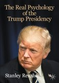 The Real Psychology of the Trump Presidency (eBook, PDF)