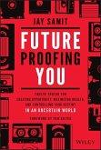 Future Proofing You (eBook, PDF)