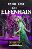 Der Elfenhain: Mitternachtsthriller (eBook, ePUB)