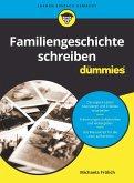Familiengeschichte schreiben für Dummies (eBook, ePUB)