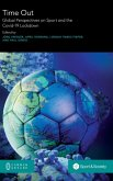 Time Out: Global Perspectives on Sport and the Covid-19 Lockdown