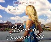 Under a Summer Sky: A Savannah Romance