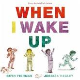 When I Wake Up