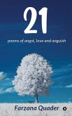 21: poems of angst, love and anguish