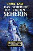 Das Geheimnis der blinden Seherin: Mitternachtsthriller (eBook, ePUB)