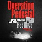 Operation Pedestal: The Fleet That Battled to Malta, 1942
