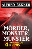 Mörder, Monster, Münster: 4 Münsterland Krimis (eBook, ePUB)