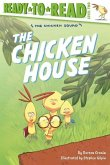 The Chicken House: Ready-To-Read Level 2