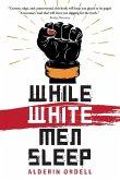 While White Men Sleep