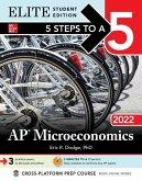 5 Steps to a 5: AP Microeconomics 2022 Elite Student Edition