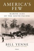 America's Few: Marine Aces of the South Pacific