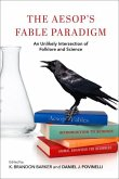 The Aesop's Fable Paradigm: An Unlikely Intersection of Folklore and Science