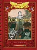 One Dead Spy: Bigger & Badder Edition (Nathan Hale's Hazardous Tales #1): A Revolutionary War Tale