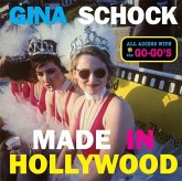 Made in Hollywood: All Access with the Go-Go's
