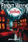 The Stitchers (Fright Watch #1)