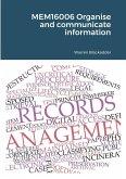 MEM16006 Organise and communicate information