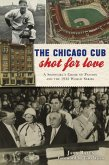 The Chicago Cub Shot for Love: A Showgirl's Crime of Passion and the 1932 World Series