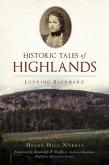 Historic Tales of Highlands: Looking Backward