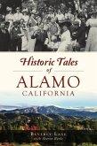 Historic Tales of Alamo, California