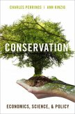 Conservation: Economics, Science, and Policy