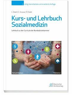 Kurs- und Lehrbuch Sozialmedizin - Diehl, Corinna M.;Kreiner, Christina B.;Diehl, Rainer G.