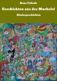 Geschichten aus der Murkelei (eBook, ePUB)
