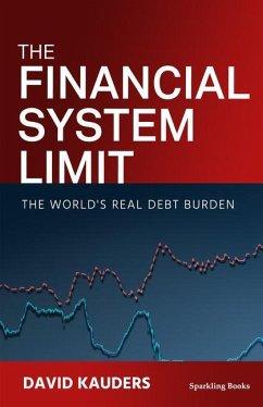 The Financial System Limit - Kauders, David