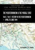 MEDITERRANEAN AND MIDDLE EAST VOLUME VI; Victory in the Mediterranean Part I, 1st April to 4th June1944. HISTORY OF THE SECOND WORLD WAR: United Kingd