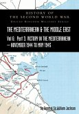 Mediterranean and Middle East Volume VI: Victory in the Mediterranean Part III, November 1944 to May 1945. HISTORY OF THE SECOND WORLD WAR: UNITED KIN