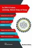 The COVID-19 Pandemic: Epidemiology, Molecular Biology and Therapy