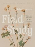 Field Study: Meditations on a Year at the Herbarium