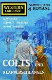 Colts und Klapperschlangen: Western Exklusiv Sammelband 4 Romane (eBook, ePUB)