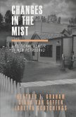 Changes in the Mist: A fictional memoir of New Petrograd