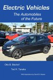 Electric Vehicles: The Automobiles of the Future (eBook, ePUB)