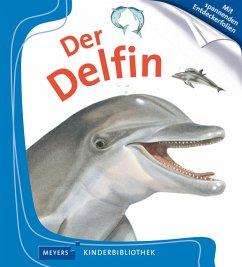 Der Delfin / Meyers Kinderbibliothek Bd.82 (Restauflage) - Peyrols, Sylvaine