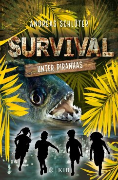 Unter Piranhas / Survival Bd.4 (Mängelexemplar) - Schlüter, Andreas