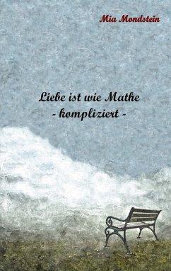 Liebe ist wie Mathe (eBook, ePUB)