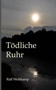 Tödliche Ruhr (eBook, ePUB)