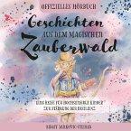 Geschichten aus dem magischen Zauberwald (MP3-Download)