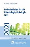 Kodierleitfaden für die Hämatologie/Onkologie 2021 (eBook, ePUB)