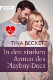 In den starken Armen des Playboy-Docs (eBook, ePUB)